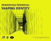 shaping identity